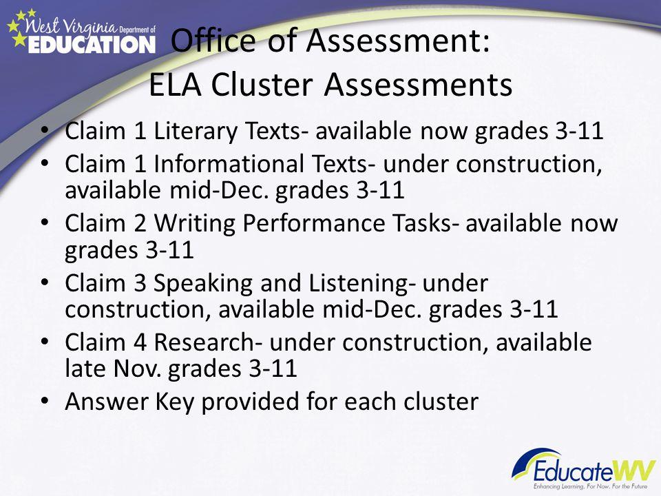 Office of Assessment: ELA Cluster Assessments