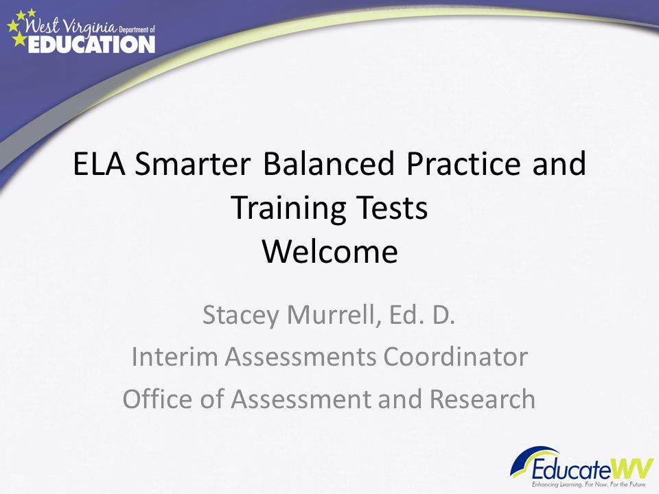 ELA Smarter Balanced Practice and Training Tests Welcome