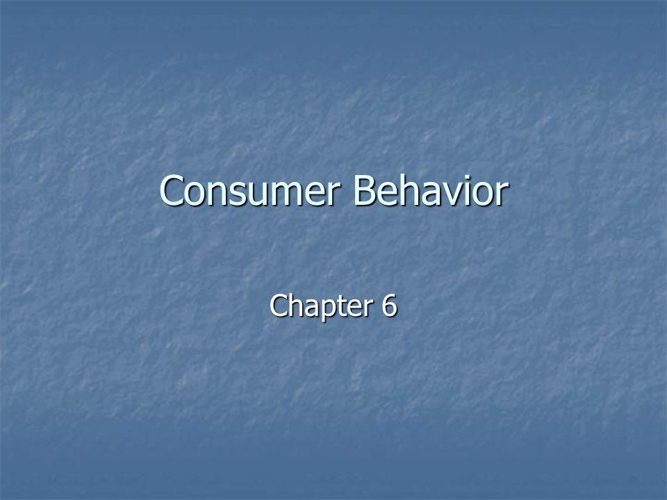 Consumer Behavior Chapter 6
