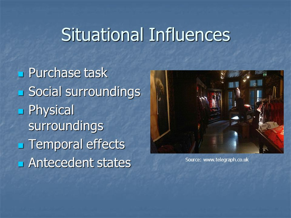Situational Influences