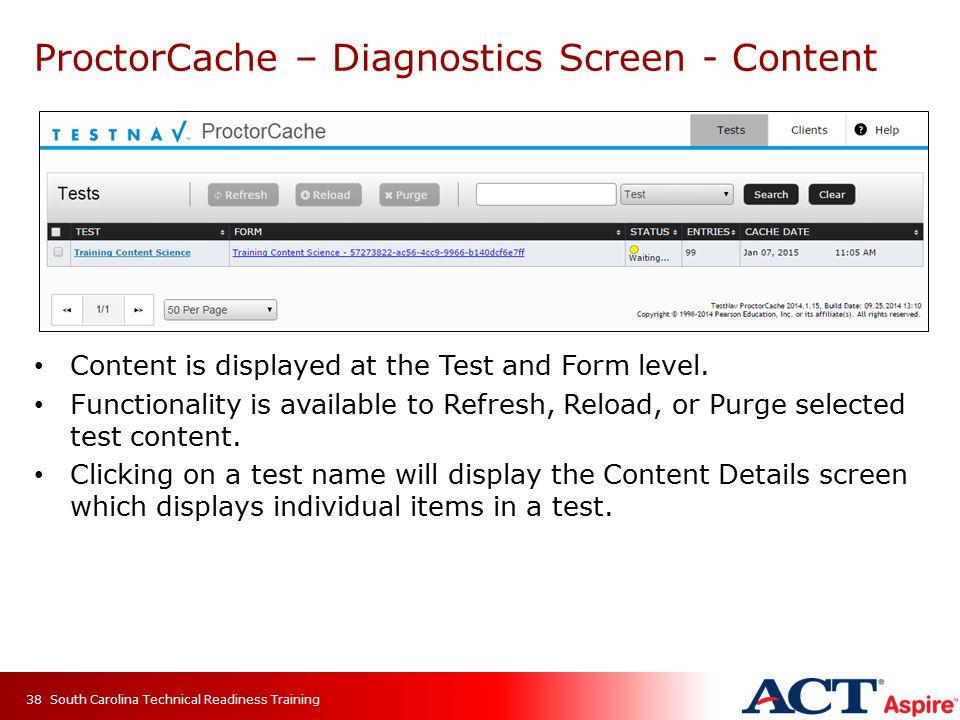 ProctorCache – Diagnostics Screen - Content