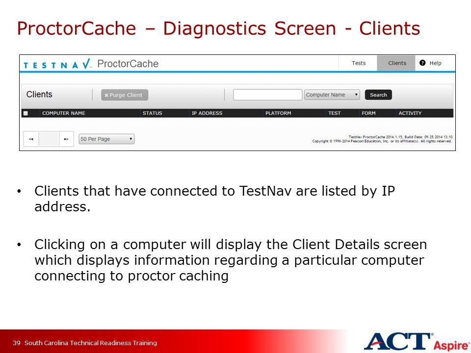 ProctorCache – Diagnostics Screen - Clients