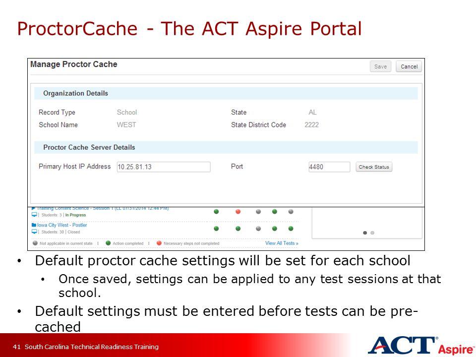 ProctorCache - The ACT Aspire Portal