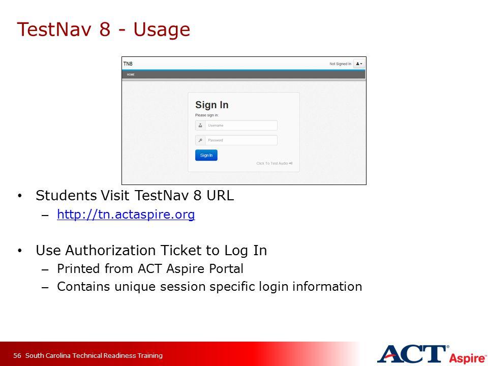 TestNav 8 - Usage Students Visit TestNav 8 URL