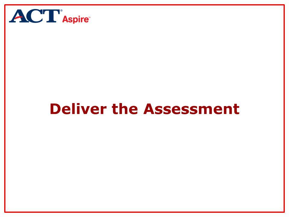 Deliver the Assessment
