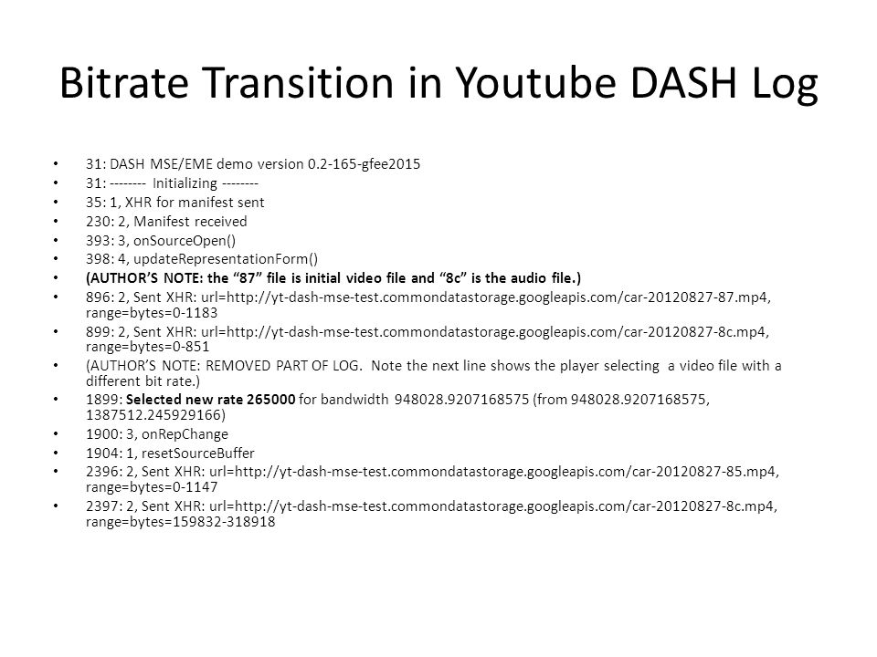 Bitrate Transition in Youtube DASH Log
