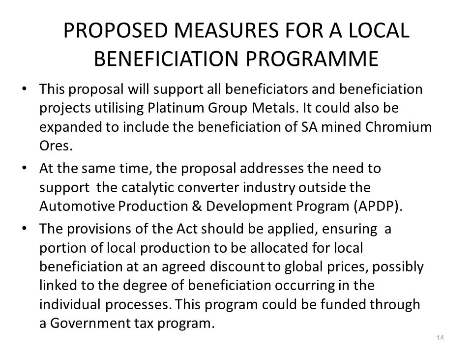 PROPOSED MEASURES FOR A LOCAL BENEFICIATION PROGRAMME