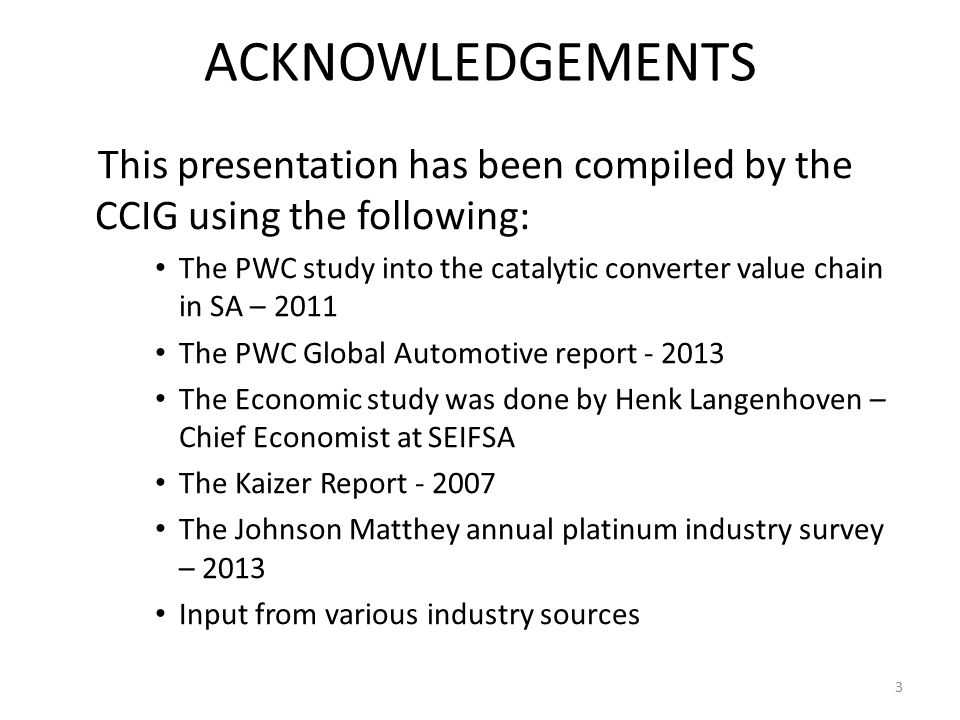 ACKNOWLEDGEMENTS This presentation has been compiled by the CCIG using the following: