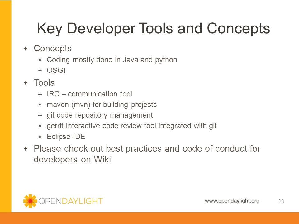 Key Developer Tools and Concepts