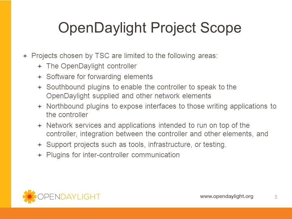 OpenDaylight Project Scope
