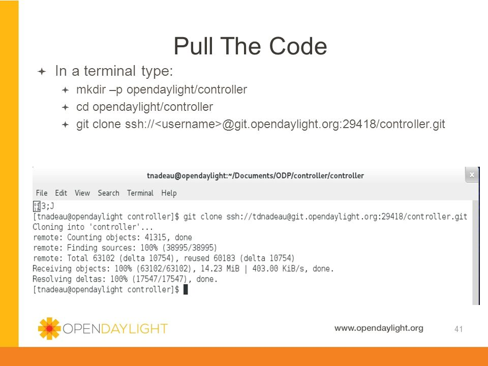 Pull The Code In a terminal type: mkdir –p opendaylight/controller