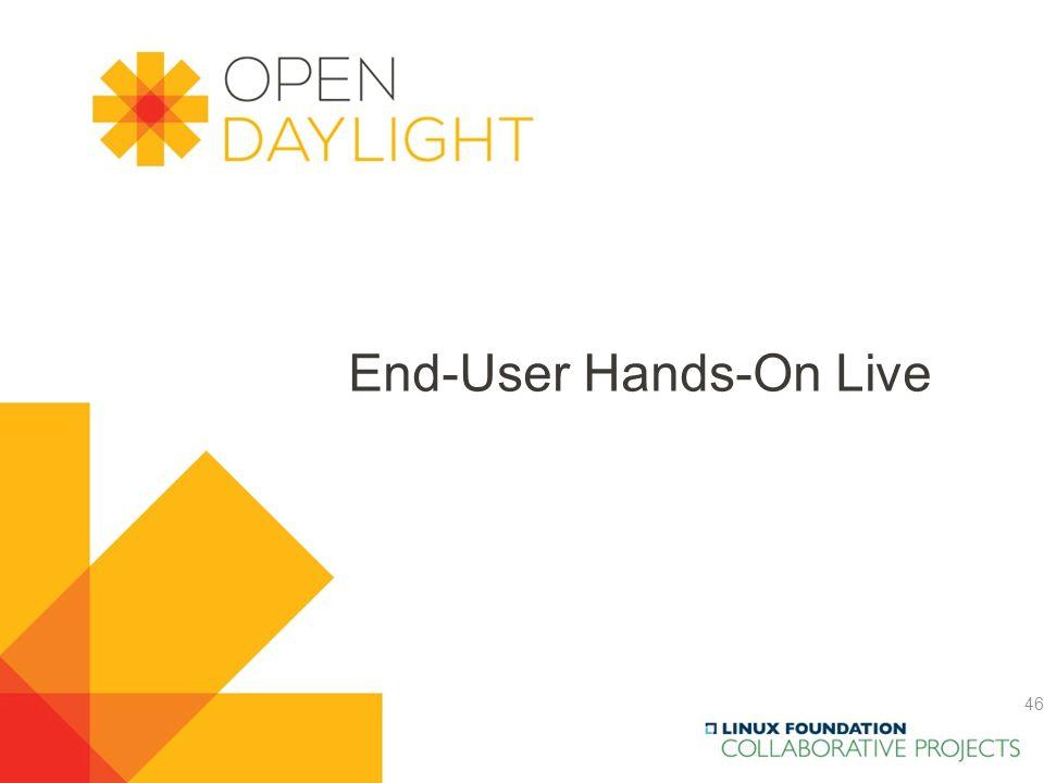 End-User Hands-On Live