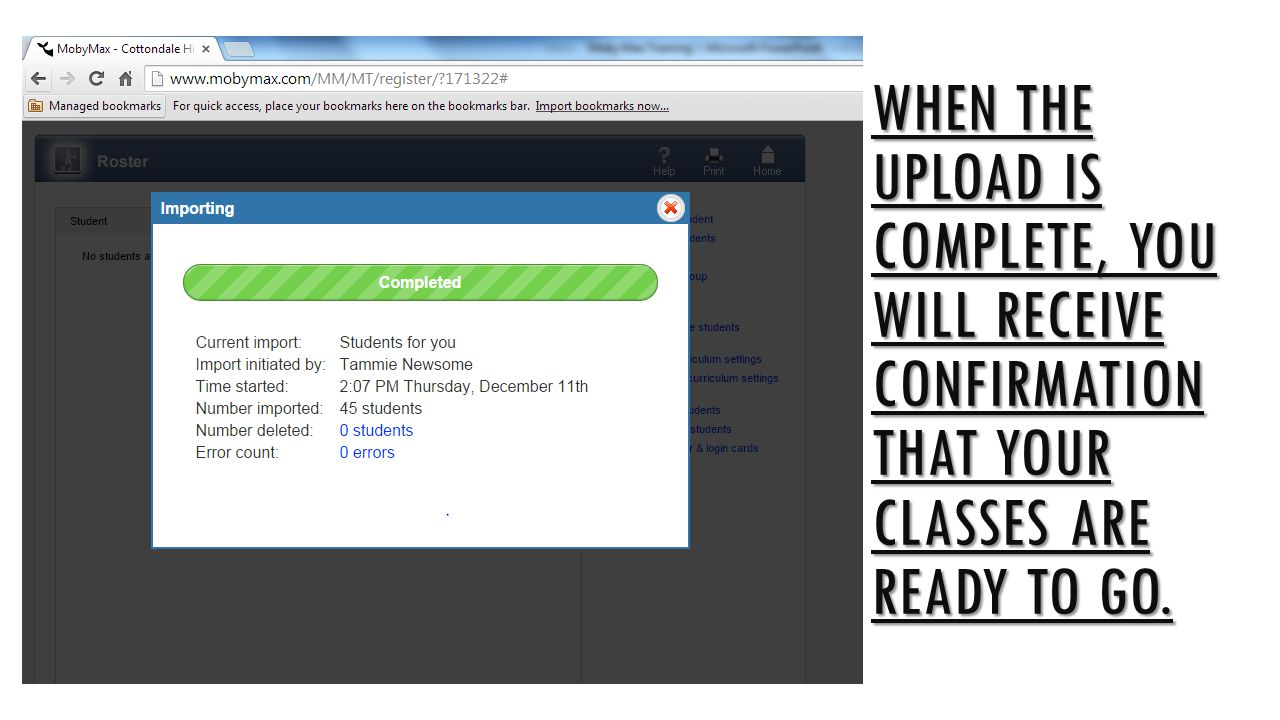 When the upload is complete, you will receive confirmation that your classes are ready to go.