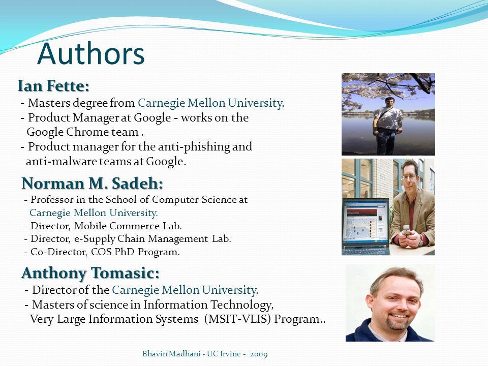 Authors Ian Fette: Norman M. Sadeh: Anthony Tomasic: