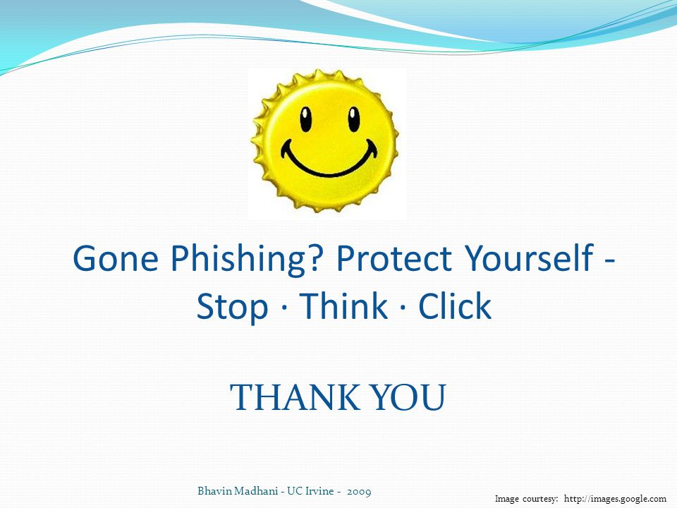 Gone Phishing Protect Yourself - Stop · Think · Click
