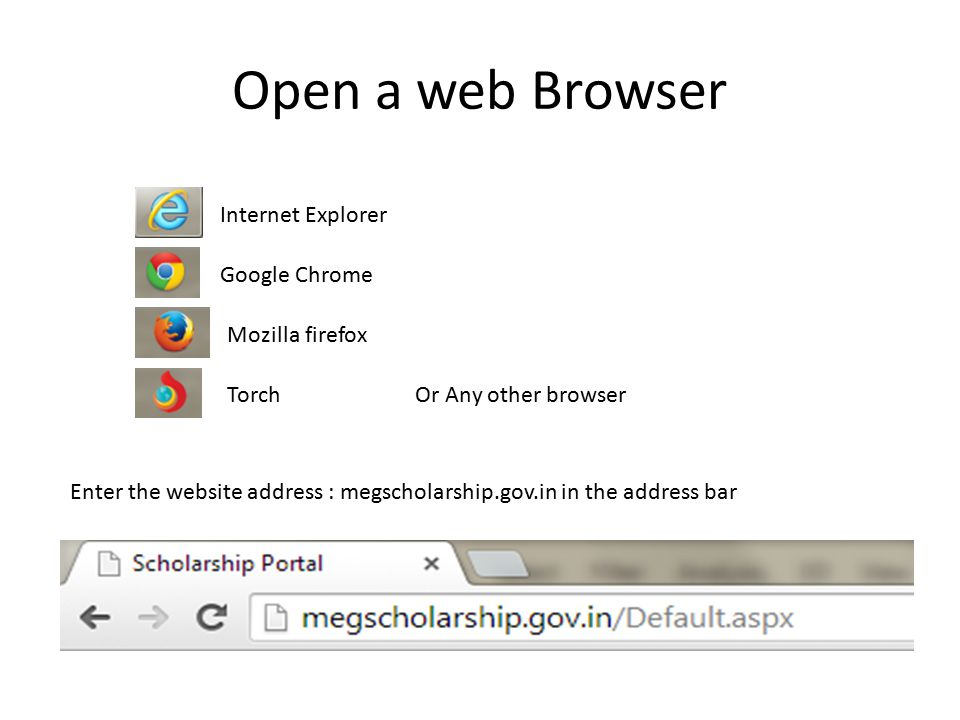 Open a web Browser Internet Explorer Google Chrome Mozilla firefox