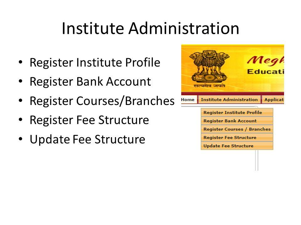 Institute Administration