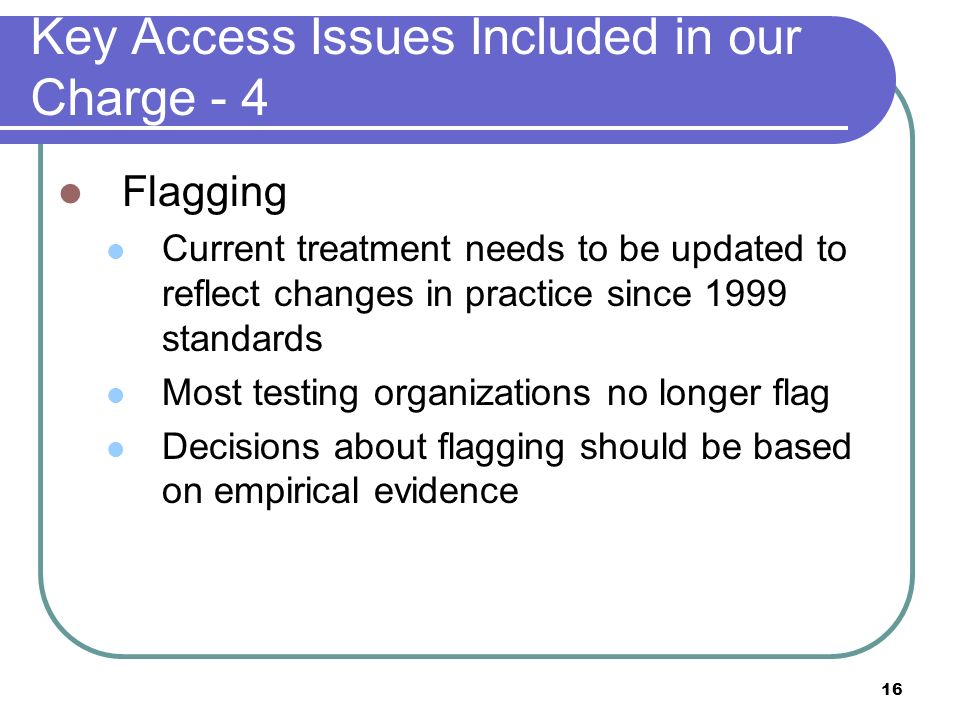 Key Access Issues Included in our Charge - 4