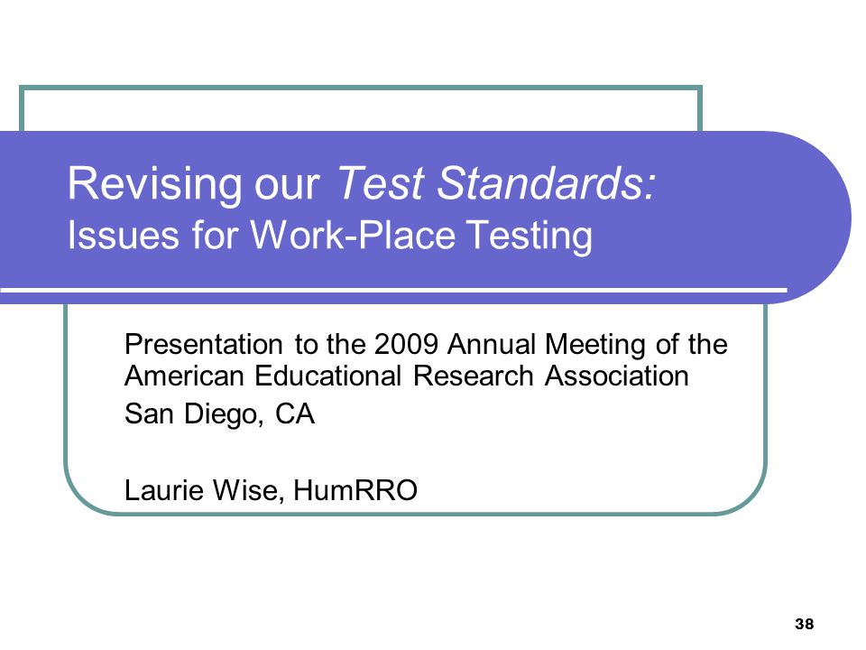 Revising our Test Standards: Issues for Work-Place Testing
