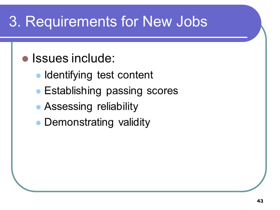 3. Requirements for New Jobs