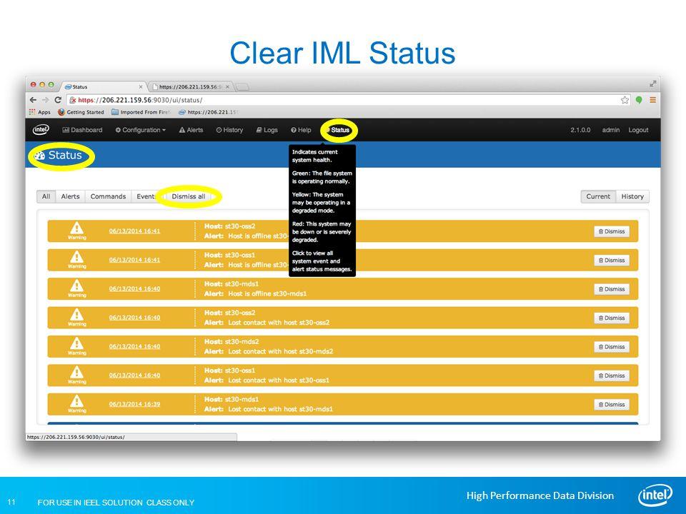 Clear IML Status Lustre Installation and Configuration IML - Status