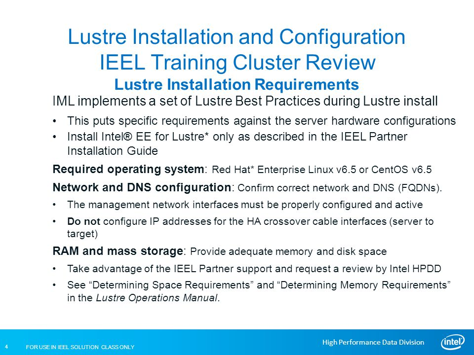 Lustre Installation and Configuration IEEL Training Cluster Review Lustre Installation Requirements