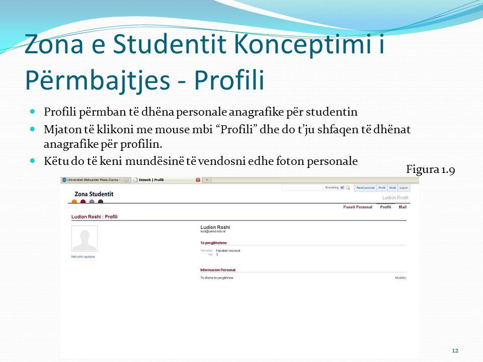 Zona e Studentit Konceptimi i Përmbajtjes - Profili