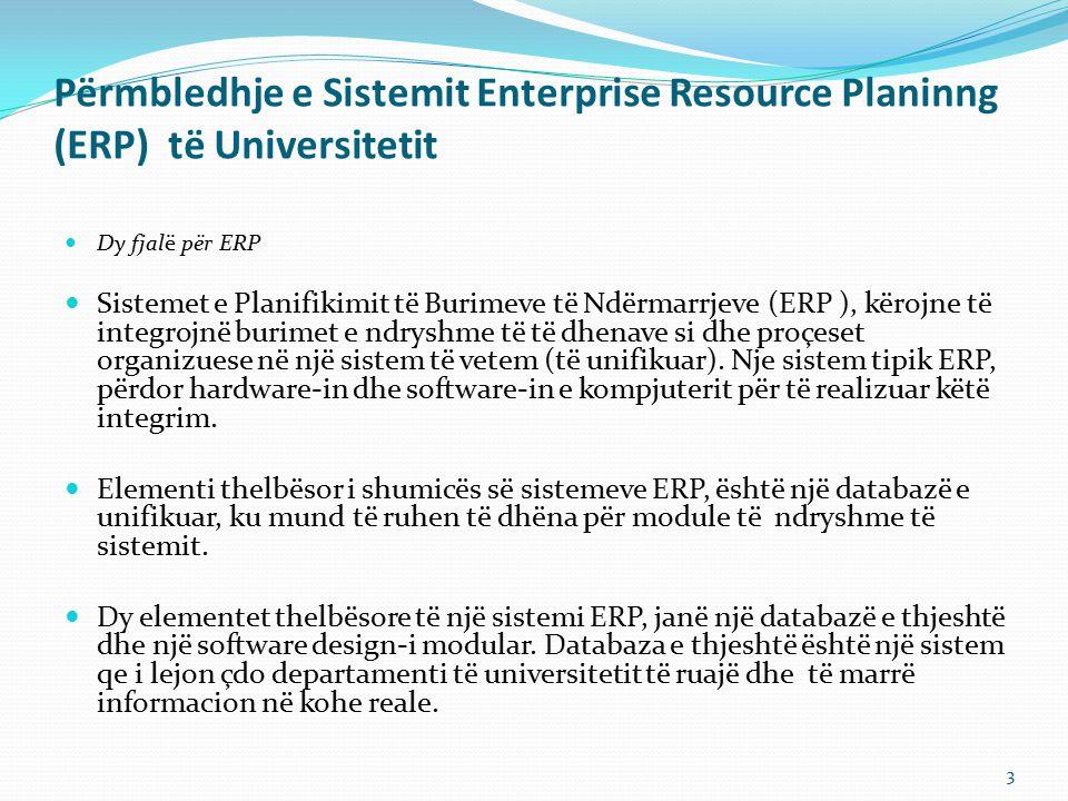 Përmbledhje e Sistemit Enterprise Resource Planinng (ERP) të Universitetit