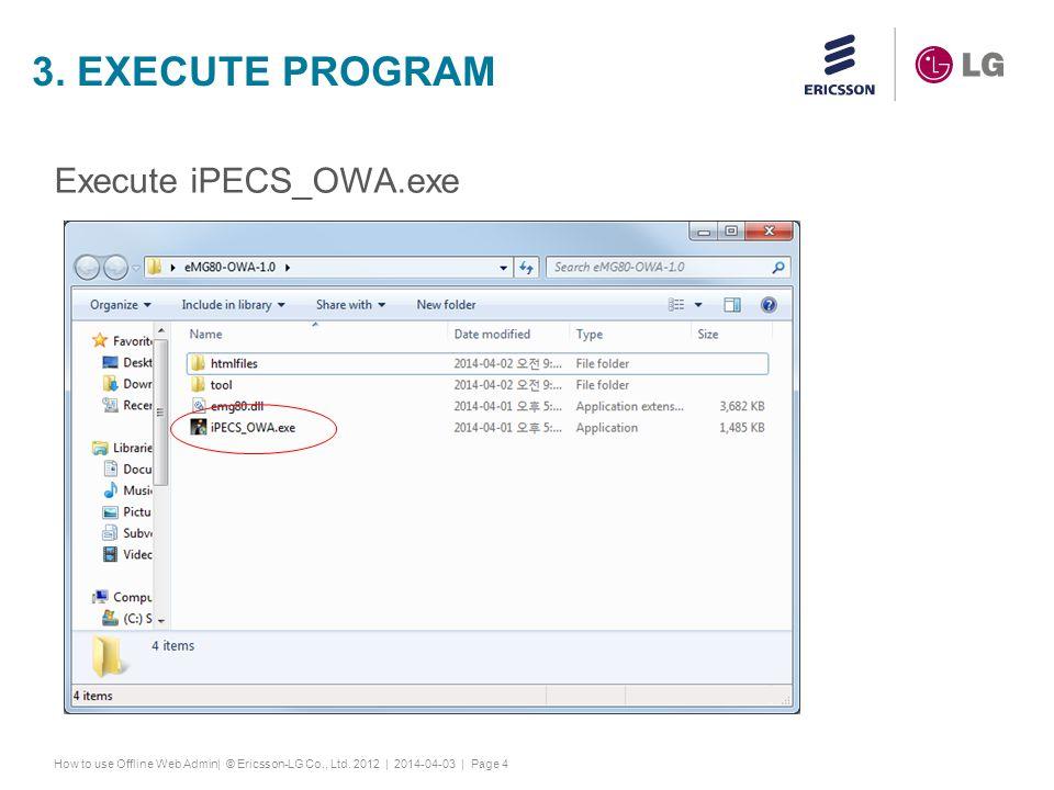 3. Execute program Execute iPECS_OWA.exe