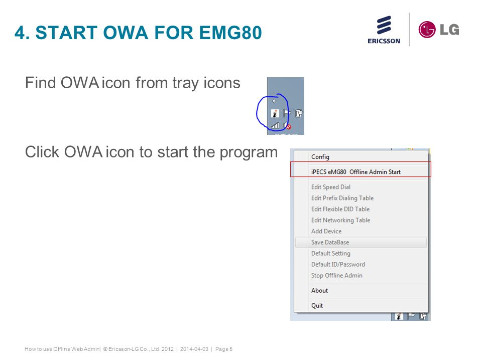 4. Start owa for eMg80 Find OWA icon from tray icons