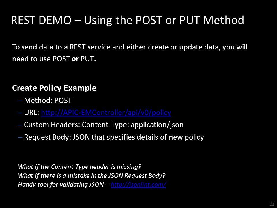 REST DEMO – Using the POST or PUT Method