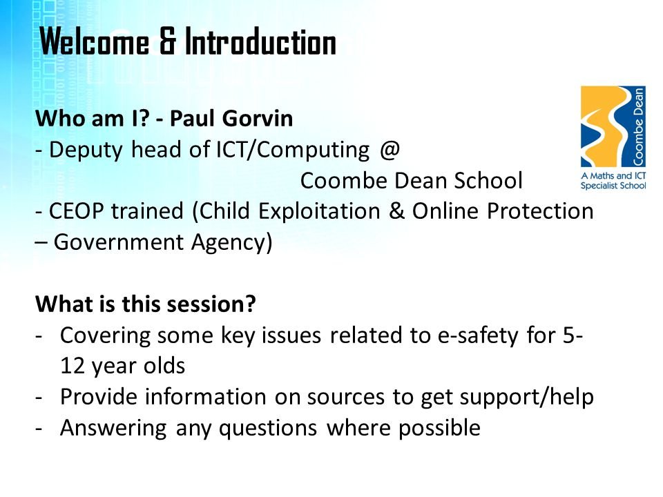 Growing up online…. Welcome & Introduction Who am I - Paul Gorvin