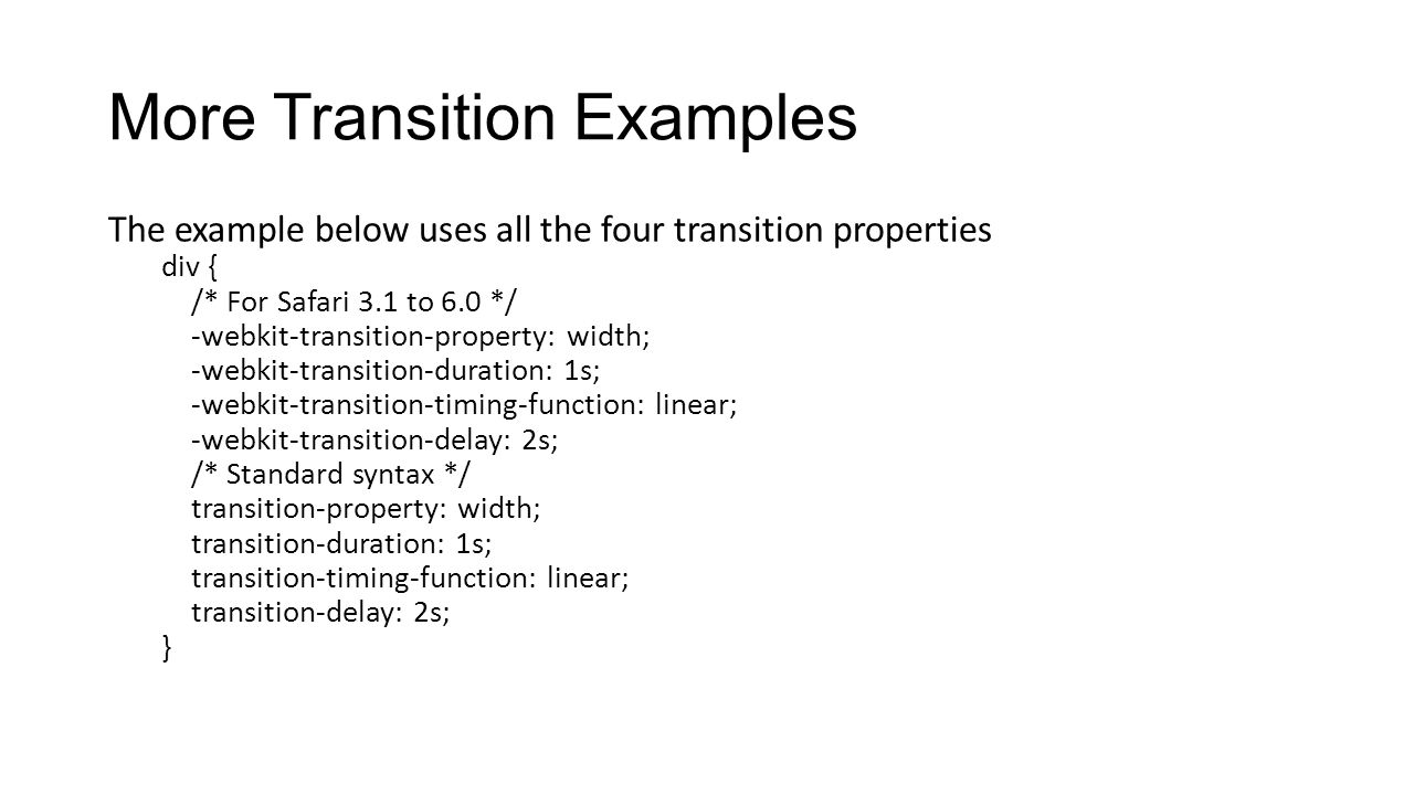 More Transition Examples