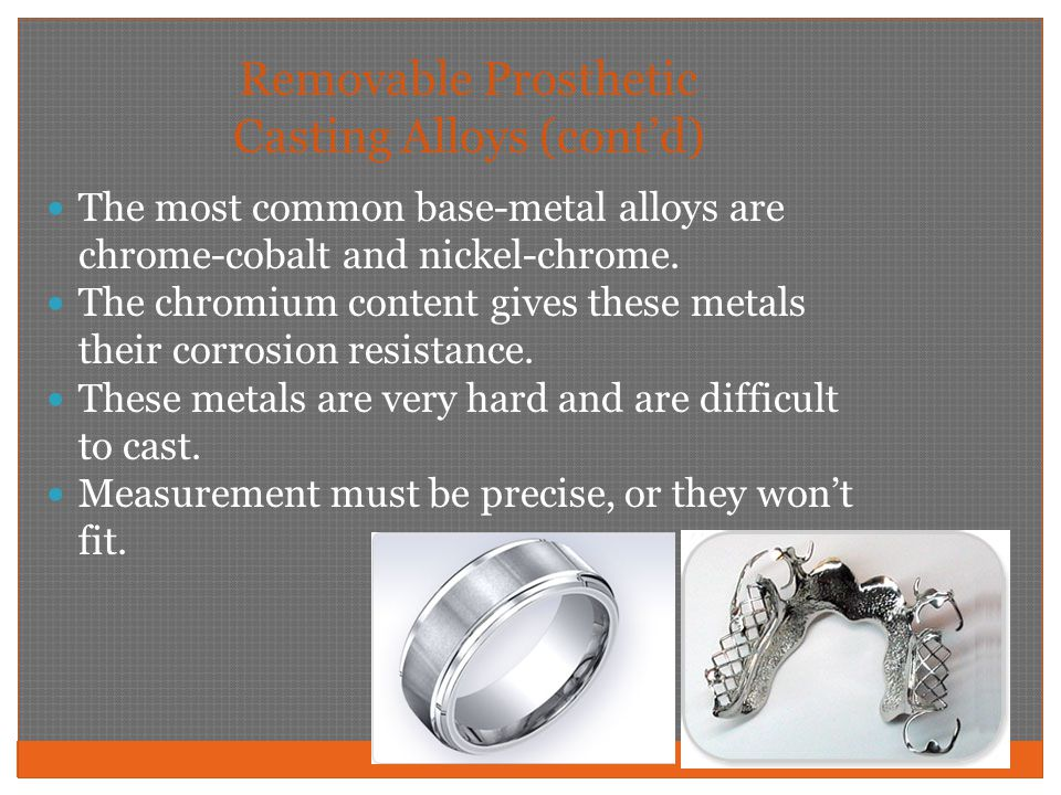 Removable Prosthetic Casting Alloys (cont'd)