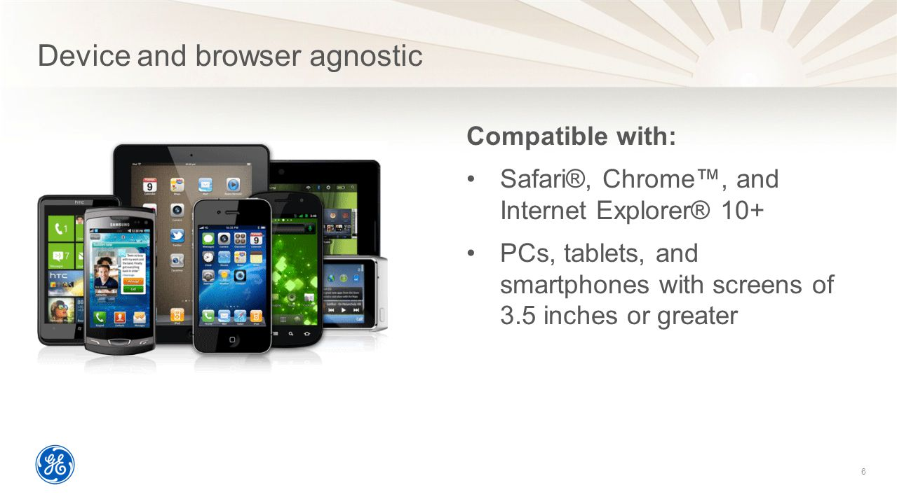 Device and browser agnostic