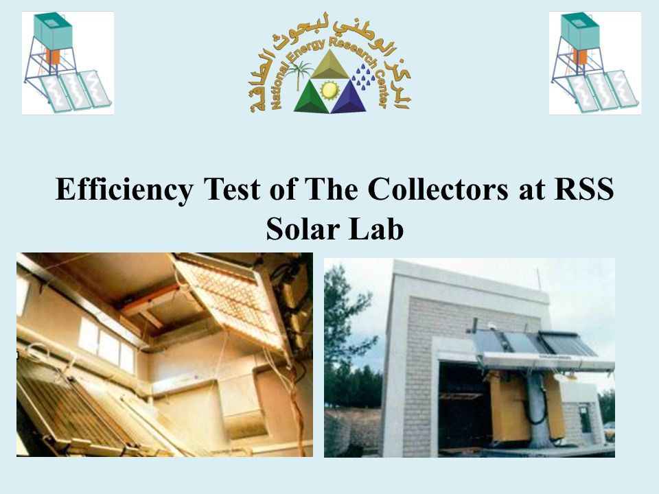 Efficiency Test of The Collectors at RSS Solar Lab