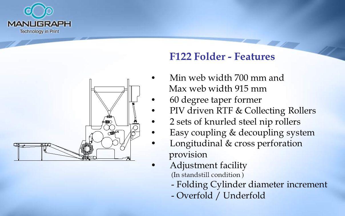 F122 Folder - Features Min web width 700 mm and Max web width 915 mm
