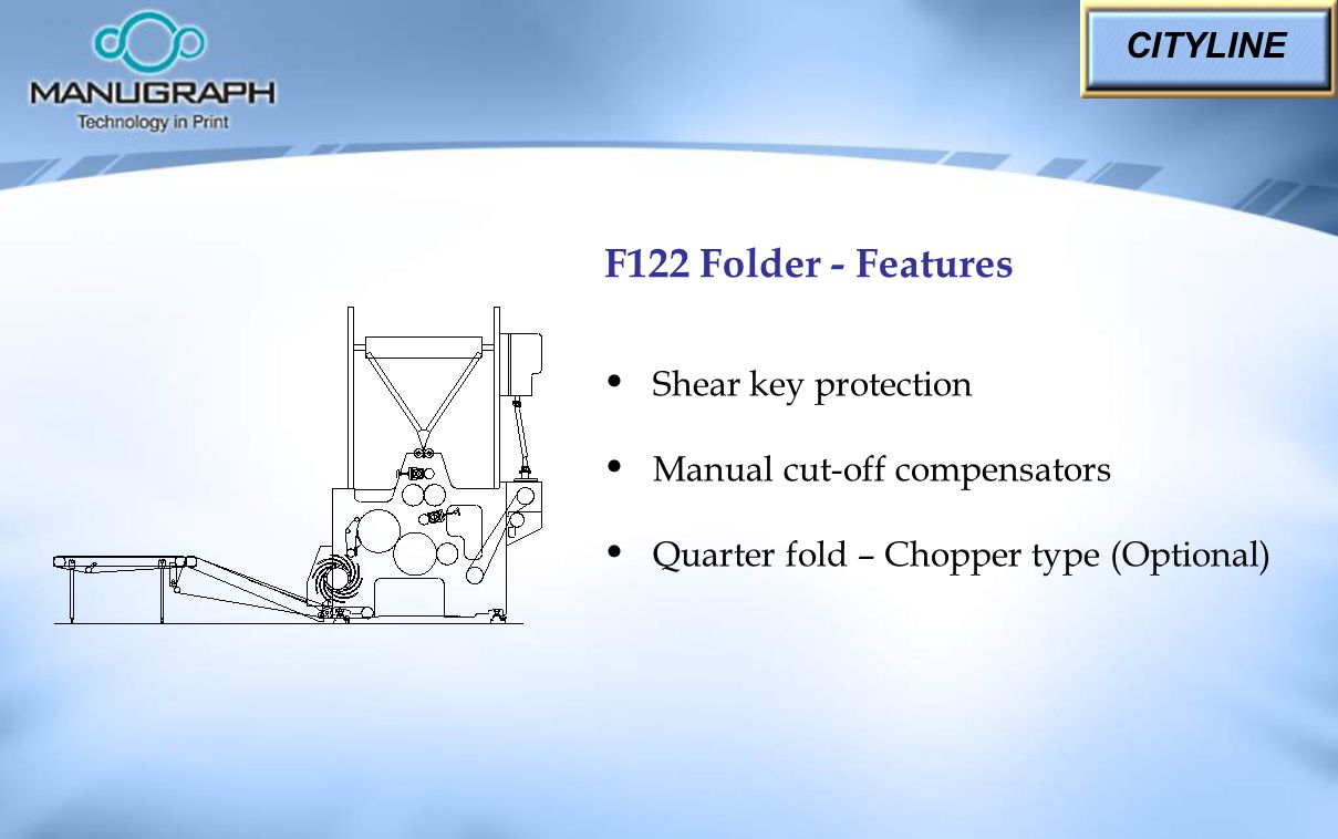 F122 Folder - Features CITYLINE Shear key protection