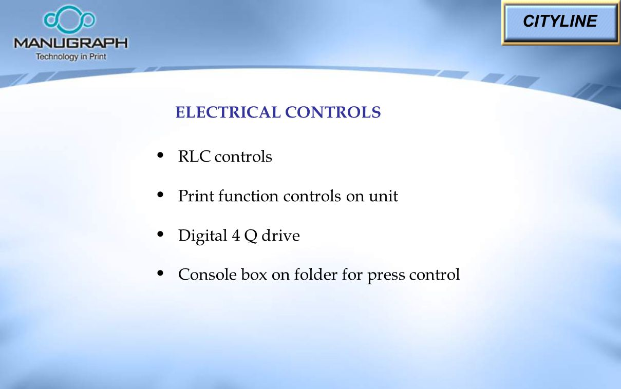 CITYLINE ELECTRICAL CONTROLS. RLC controls. Print function controls on unit.