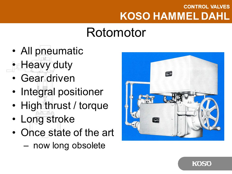 Rotomotor All pneumatic Heavy duty Gear driven Integral positioner