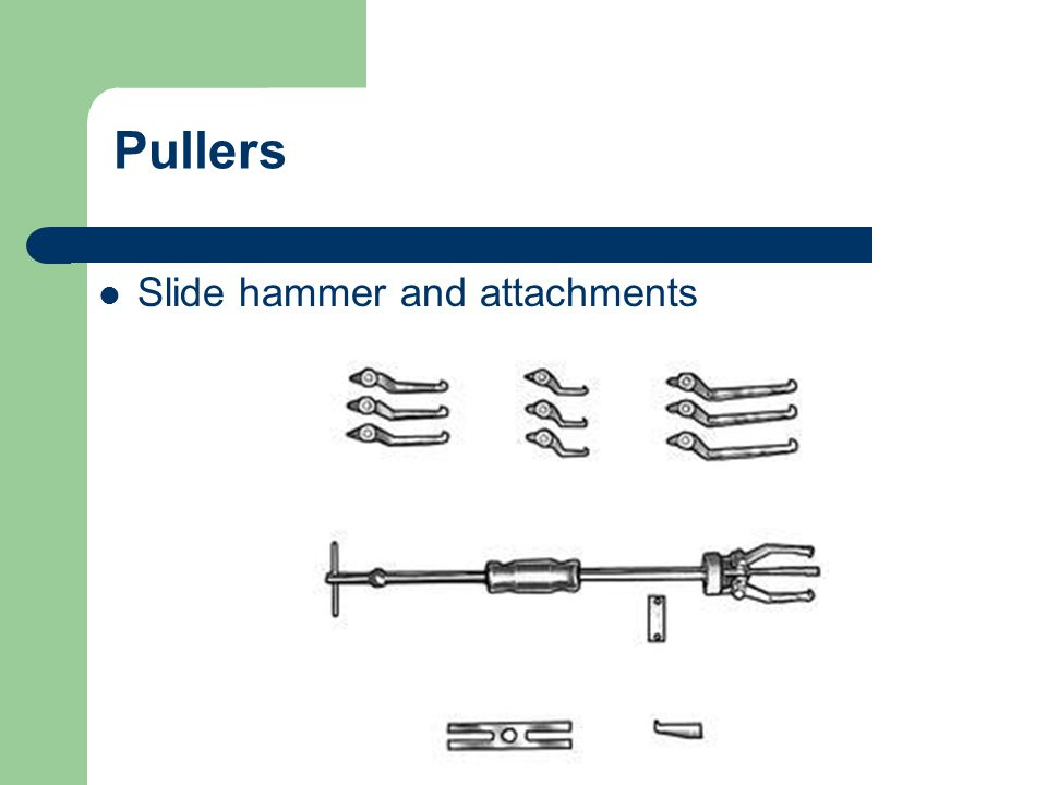 Pullers Slide hammer and attachments