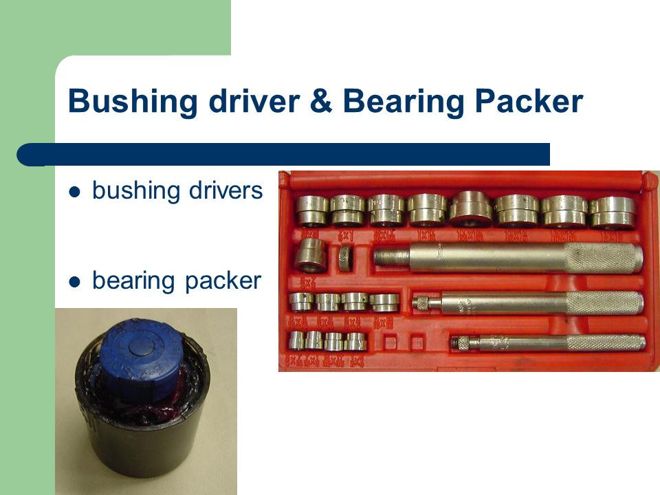 Bushing driver & Bearing Packer