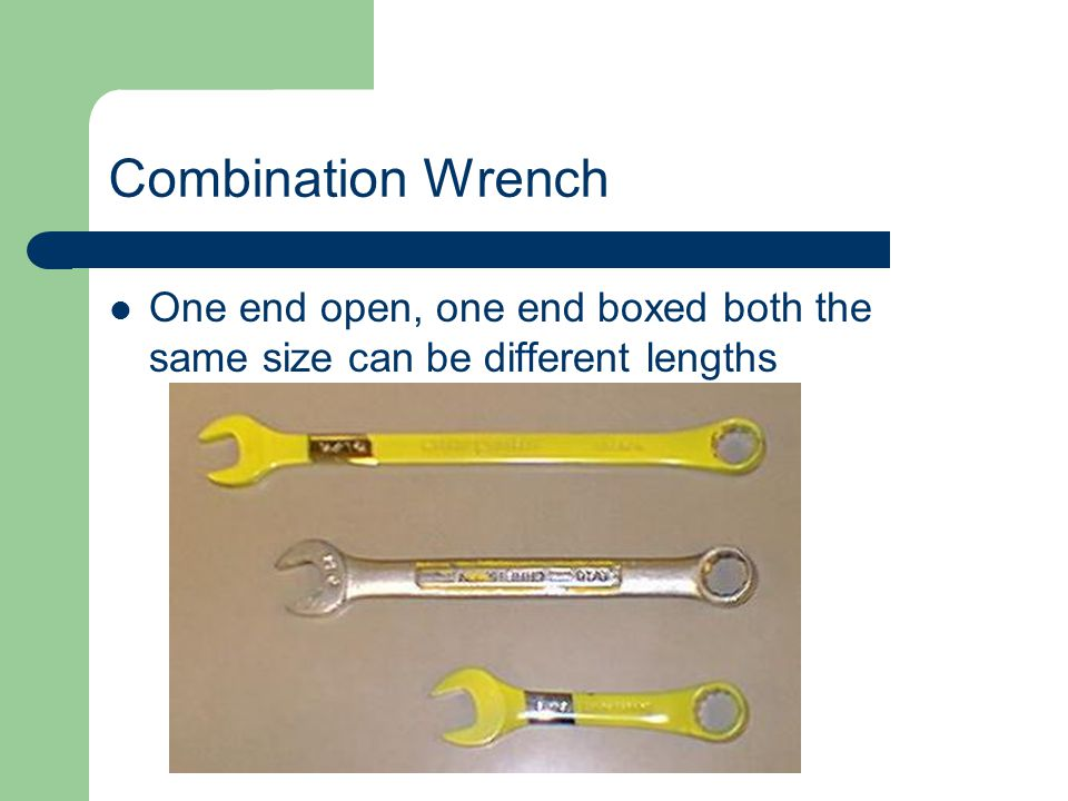 Combination Wrench One end open, one end boxed both the same size can be different lengths