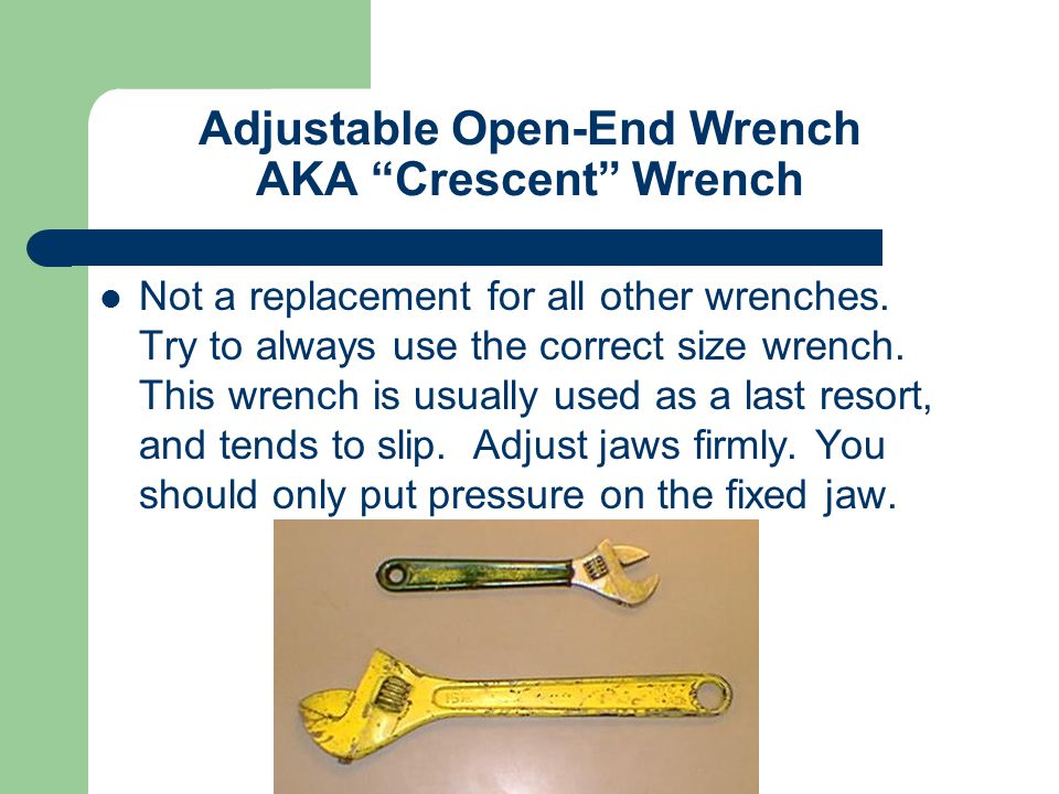 Adjustable Open-End Wrench AKA Crescent Wrench