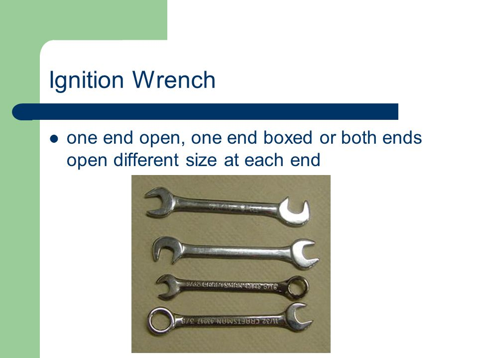 Ignition Wrench one end open, one end boxed or both ends open different size at each end