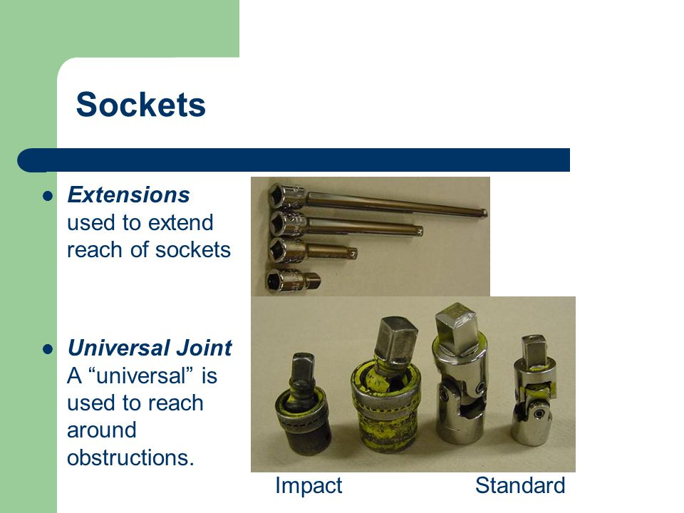 Sockets Extensions used to extend reach of sockets