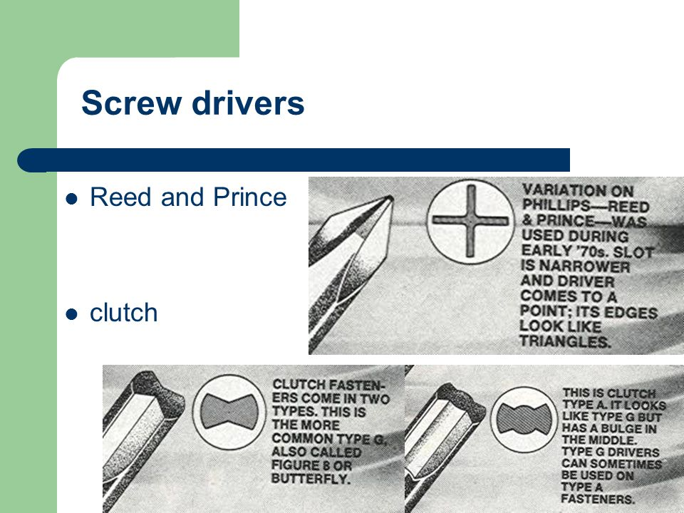 Screw drivers Reed and Prince clutch