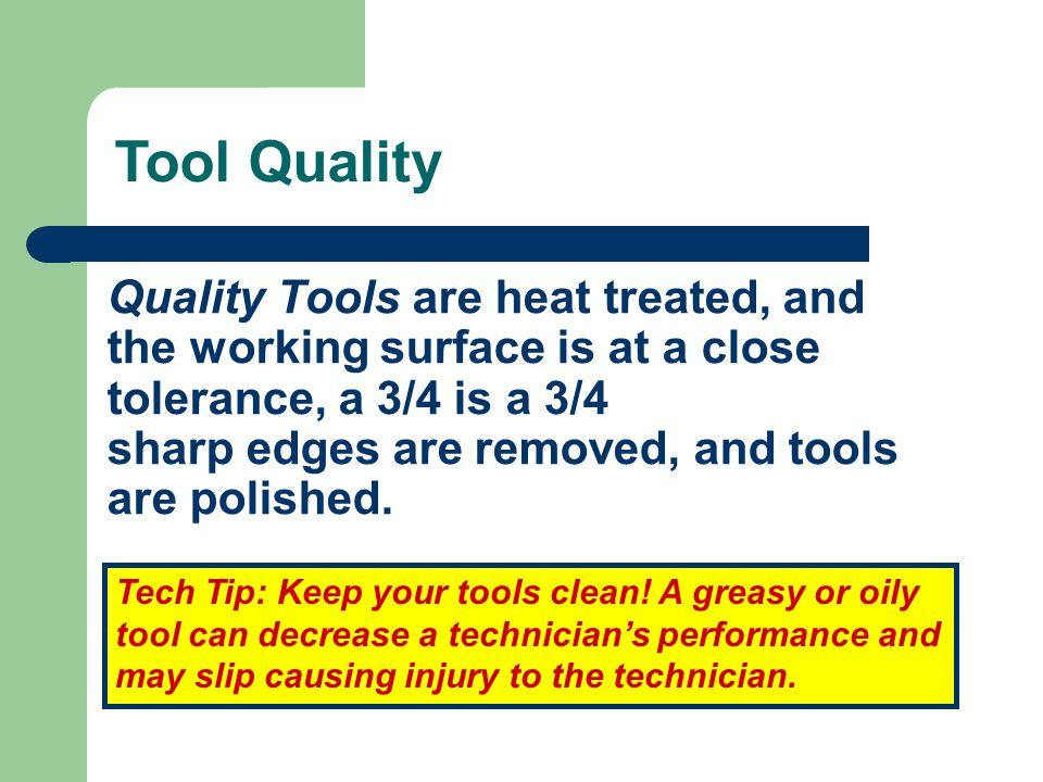 Tool Quality