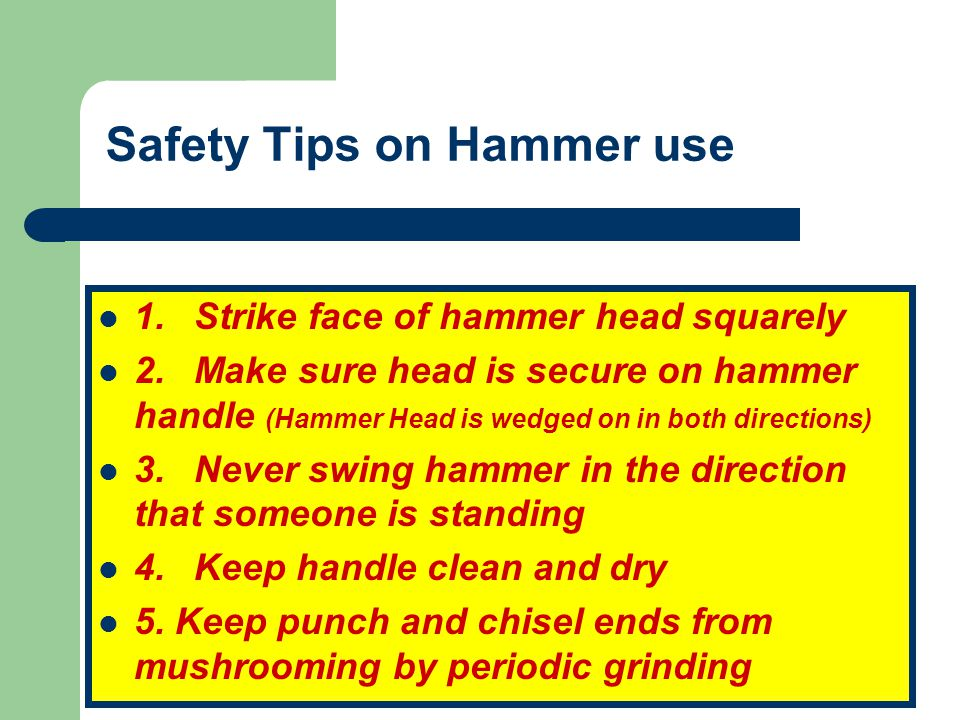 Safety Tips on Hammer use