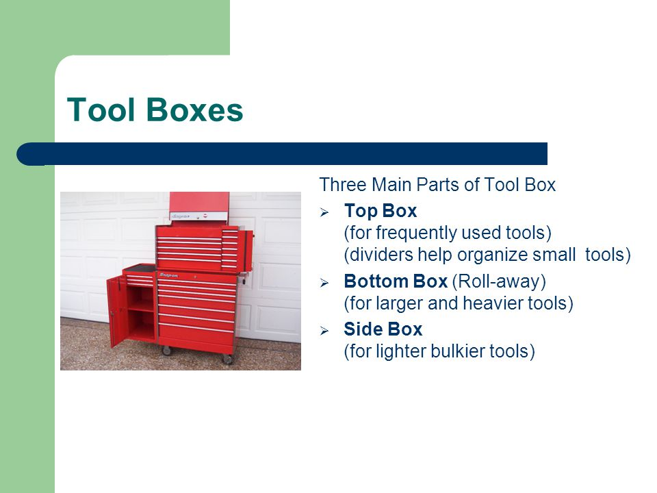 Tool Boxes Three Main Parts of Tool Box